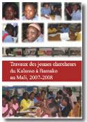 Travaux des jeunes chercheurs de l'�cole Kalanso � Bamako